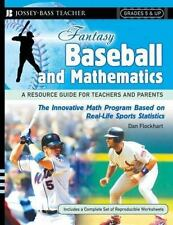Fantasy Baseball and Mathematics: A Resource Guide for Teachers and Pa-ExLibrary