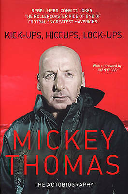Kick-Ups, Hiccups, Lock-Ups: The Autobiography-ExLibrary