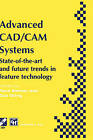 Advanced CAD/CAM Systems: State-of-the-art and Future Trends in Feature Technology by G. Olling, R. Soenen (Hardback, 1994)