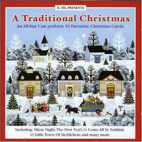 Various Artists - A Traditional Christmas [K-Tel UK] (2003)