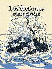 Los elefantes nunca olvidan (Spanish Edition)  (ExLib/NoDust)