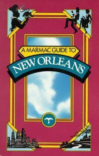 A Marmac Guide to New Orleans 4th Edition by Dartez, Cecilia Casrill , Paperback