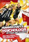 Mannschaftspsychologie von Sigurd Baumann (2012, Taschenbuch)