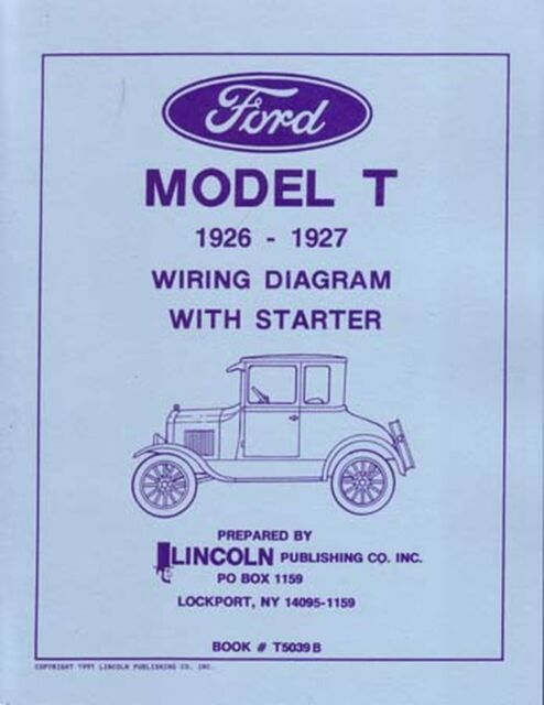 Oem Repair Maintenance Wiring Schematics Bound For Ford Model T 1926