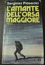 Oscar Mondadori n.307 - l'amante dell'orsa maggiore di Sergiusz Piasecki
