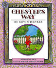 Chester's Way by Kevin Henkes (Hardback, 1997)