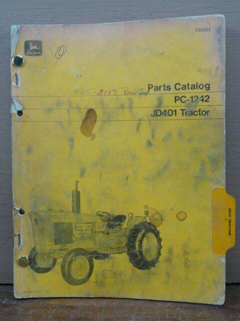 Original John Deere JD 401 JD401 Tractor Parts Catalog Book Manual PC-1242