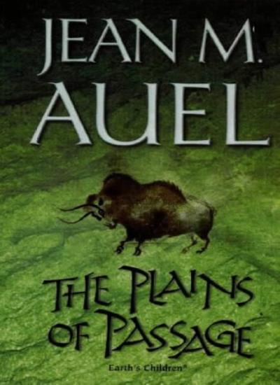 The Plains of Passage (Earth's Children),Jean M. Auel- 9780340547427