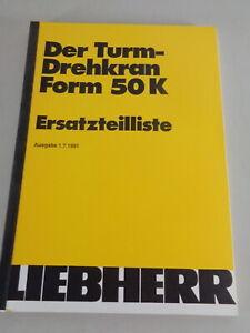 Parts Catalog/Spare Parts List Liebherr Tower Crane 50 K Stand 07/1991