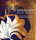 Korean Food Made Simple: Easy and Delicious Korean Recipes to Prepare at Home by Judy Joo (Hardback, 2016)