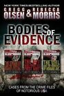 Bodies of Evidence (True Crime Collection): From the Case Files of Notorious USA by Gregg Olsen, Rebecca Morris (Paperback / softback, 2013)