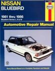 Nissan Bluebird Automotive Repair Manual by J. H. Haynes and Tim Imhoff (1997, Hardcover)