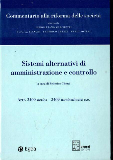 Commentario alla riforma delle società: 6. F. Ghezzi. Giuffrè.Milano.2005 . LF46