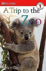 A Trip to the Zoo by Karen Wallace (Paperback / softback, 2003)