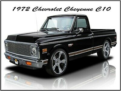 Fully Restored 1972 Chevrolet Cheyenne C10 Pickup Truck New Metal Sign