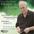 George Crumb: Ancient Voices of Children; Eine Kleine Mitternachtmusik; Madrigals, Books 1-4 (CD, Aug-2005, Bridge)