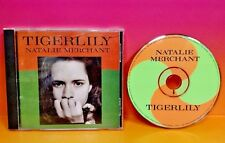 Natalie Merchant TigerLily Music CD Rare Complete Tiger Lily 10,000 Maniacs