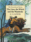 The Lion, the Witch and the Wardrobe by C. S. Lewis (Hardback, 2000)