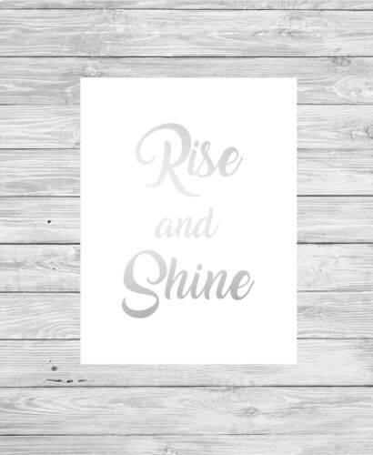 RISE AND SHINE Typography Print REAL FOIL Word Art Gift Bedroom Home Decor
