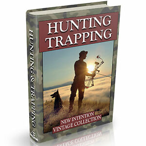 Details about Hunting & Trapping Books 47 Old Books on DVD Game Hunt  Shooting Bait Lure Snare