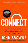 Connect: How Companies Succeed by Engaging Radically with Society by Robin Nuttall, John Browne, Tommy Stadlen (Paperback, 2015)