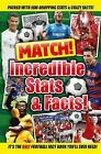 Match! Incredible Stats and Facts by Match (Paperback, 2016)