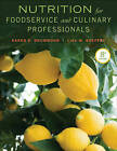Nutrition for Foodservice and Culinary Professionals by Lisa M. Brefere, Karen Eich Drummond (Hardback, 2013)
