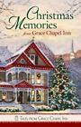 Tales from Grace Chapel Inn: Christmas Memories from Grace Chapel Inn (2011, Paperback)