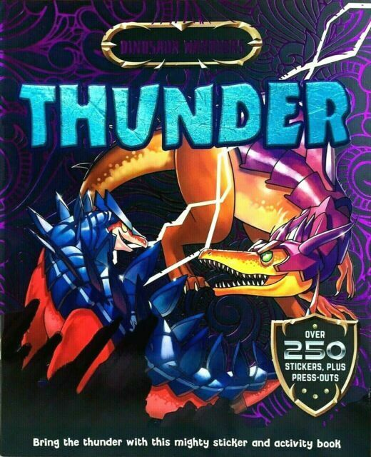 Dinosaur Warriors Thunder Sticker and Activity Book with over 250 stickers