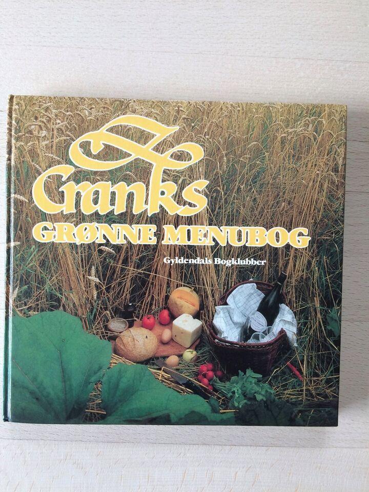 Cranks grønne menubog, Jette H Hage mfl, emne: mad og vin