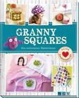 Granny Squares von Sam Lavender und Ulrike Lowis (2014, Gebundene Ausgabe)