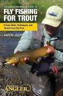 American Angler Guide to Fly Fishing for Trout: Proven Skills, Techniques, and Tactics from the Pros by Aaron Jasper (Paperback, 2014)