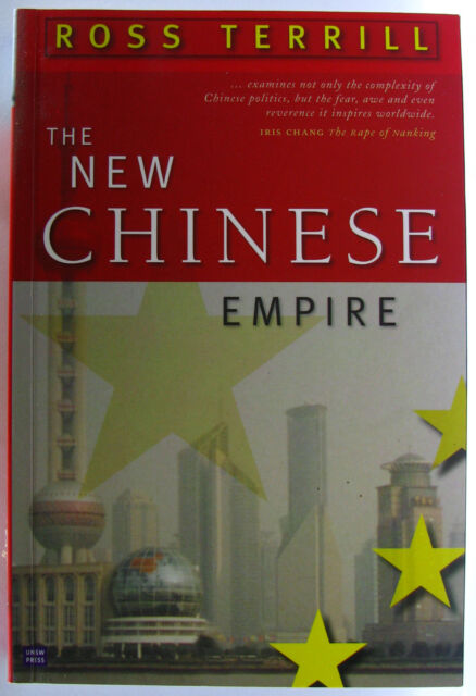 #JK6, Ross Terrill THE NEW CHINESE EMPIRE, SC GC