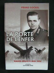 39/45 Livre la porte de l'enfer Normandie 1944 - Frantz Gockel WWII