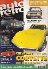 AUTO RETRO 204 CHEVROLET CORVETTE 1968 72 PEUGEOT 504 TVR VIXEN S2 JAGUAR XJ6 C