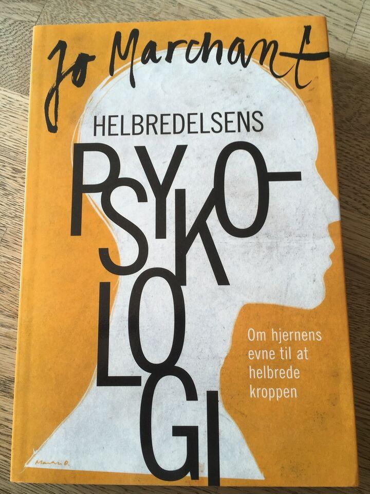 Helbredelsens Psykologi, Jo Marchant, emne: psykologi