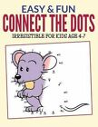 Easy & Fun Connect the Dots  : Irresistible for Kids Ages 4-7 by Bowe Packer (Paperback / softback, 2015)