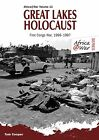 Great Lakes Holocaust: First Congo War, 1996-1997 by Tom Cooper (Paperback, 2013)