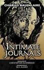 Intimate Journals by Charles Baudelaire (Paperback / softback, 2006)