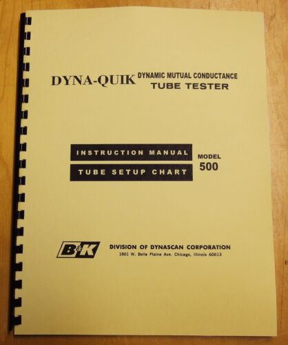 Newest SETUP DATA CHART with Manual for B/&K 500 Dyna-Quik Tube Tester B-K BK