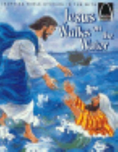 Jesus Walks on the Water (Arch Book Series) by Nancy I. Sanders