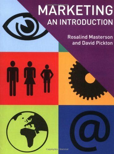 Marketing: An Introduction By Rosalind Masterson, David Pickton