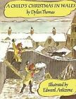A Child's Christmas in Wales PB by Dylan Thomas (Paperback / softback, 2014)