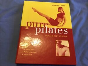 Pure-Pilates-by-Michael-King-Brand-New-Hard-Back