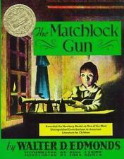 The Matchlock Gun Edmonds, Walter D. Hardcover