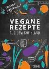 Vegane Rezepte aus dem Rheinland von Sabine Durdel-Hoffmann (2016, Taschenbuch)