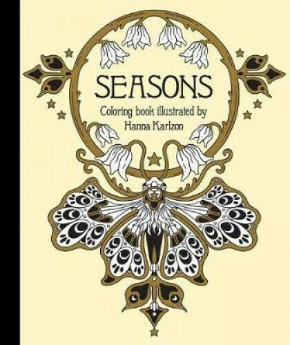 "Seasons Coloring Book: Published in Sweden as ""tidevarv"" by Hanna Karlzon."