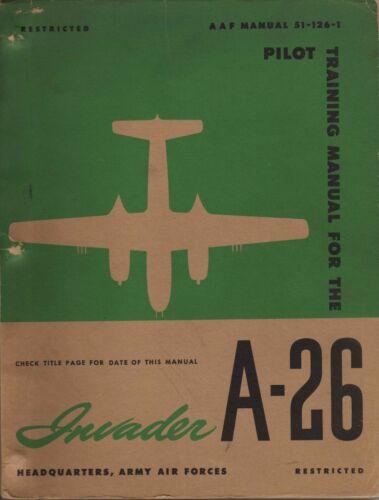 1945 AAF DOUGLAS A-26 INVADER BOMBER PILOT TRAINING FLIGHT MANUAL HANDBOOK-CD