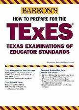 How to Prepare for the TExES: Texas Examination of Educator Standards -ExLibrary