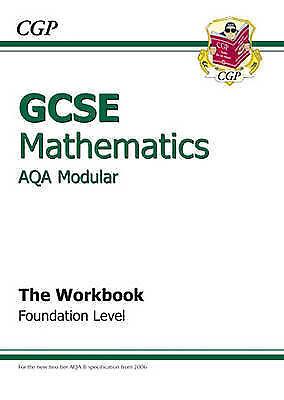 GCSE Maths AQA A (Modular) Workbook - Foundation, CGP Books, Very Good Book
